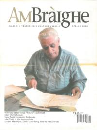 Am Bràighe, v. 07: no. 04 (2000:Spring)