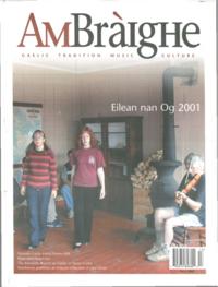 Am Bràighe, v. 09: no. 02 (2001:Autumn)