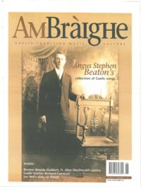 Am Bràighe, v. 11: no. 01 (2003:Summer)