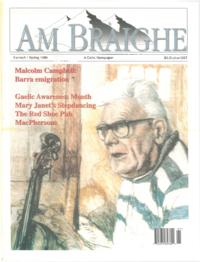 Am Bràighe, v. 06: no. 04 (1999:Spring)