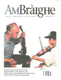 Am Bràighe, v. 07: no. 01 (1999:Summer)