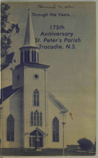 Through the years : 175th anniversary, St. Peter's Parish, Tracadie, N.S.