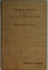 Waifs and Strays of Celtic Tradition, Argyllshire Series I