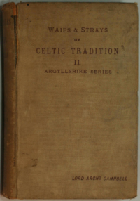 Waifs and Strays of Celtic Tradition, Argyllshire Series II