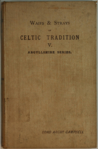 Waifs and Strays of Celtic Tradition, Argyllshire Series V