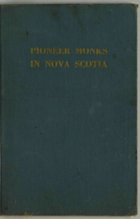 Pioneer Monks in Nova Scotia