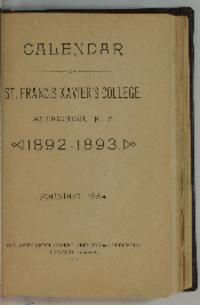 Calendar of St. Francis Xavier's College, Antigonish, N.S. , 1892-1893.