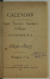 Calendar of St. Francis Xaver's College, Antigonish, N. S., 1896 - 1897