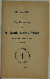 The Calendar of the University of St. Francis Xavier's College, Antigonish, Nova Scotia, 1898-99.