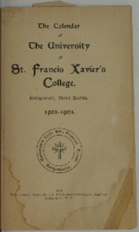 The Calendar of The University of St. Francis Xavier's College, Antigonish, Nova Scotia, 1902-1903