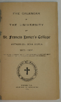 The Calendar of The University of St. Francis Xavier's College, Antigonish, Nova Scotia, 1903-1904. (Including prospectus of the commercial department and of the affiliated collegiate school.)
