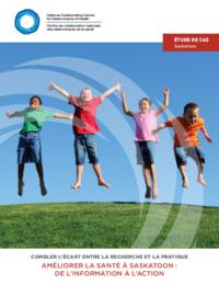 Améliorer la santé à Saskatoon : de l'information à l'action