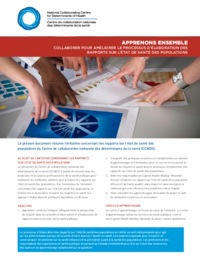Apprenons ensemble : Collaborer pour améliorer le processus d'élaboration des rapports sur l'état de santé des populations